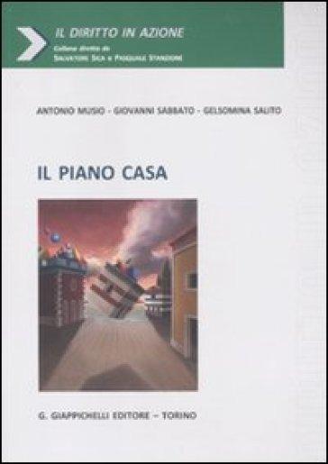 Il piano casa antonio musio giovanni sabbato gelsomina for Il piano casa perfetto