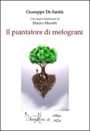 Il piantatore di melograni - Giuseppe De Santis |