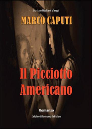 Il picciotto americano - Marco Caputi  