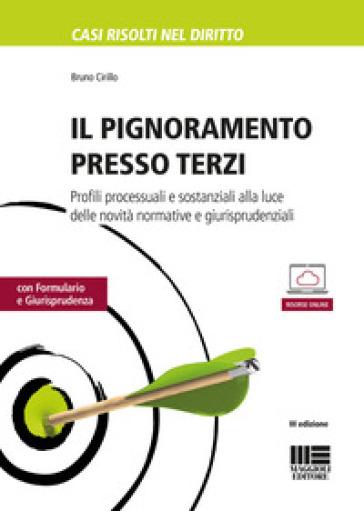 Il pignoramento presso terzi - Bruno Cirillo pdf epub