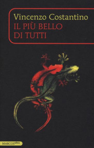 Il più bello di tutti - Vincenzo Costantino Cinaski |