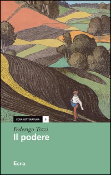 Il podere - Federigo Tozzi |