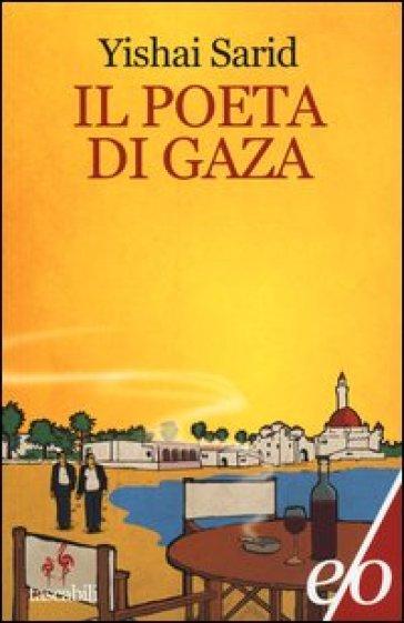 Il poeta di Gaza - Yishai Sarid | Kritjur.org