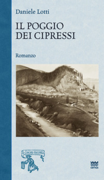 Il poggio dei cipressi - Daniele Lotti  