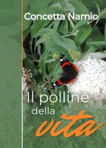 Il polline della vita - Concetta Namio | Thecosgala.com