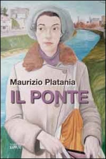 Il ponte - Maurizio Platania | Jonathanterrington.com