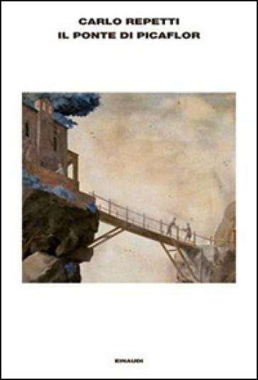 Il ponte di Picaflor - Carlo Repetti | Kritjur.org