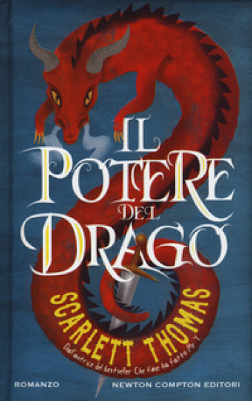 Il potere del drago - Scarlett Thomas  