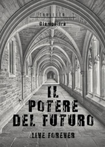 Il potere del futuro - Giampulfrà  