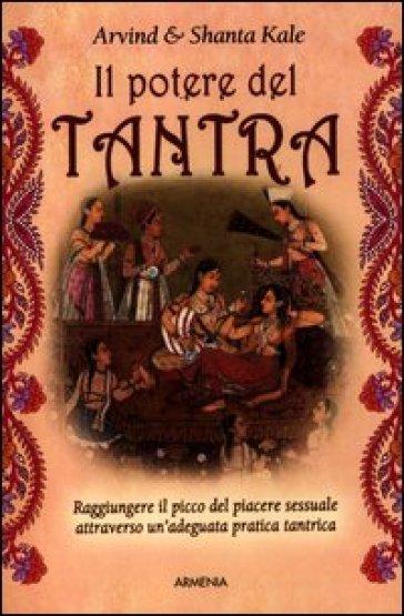 Il potere del tantra - Arvind Kale  