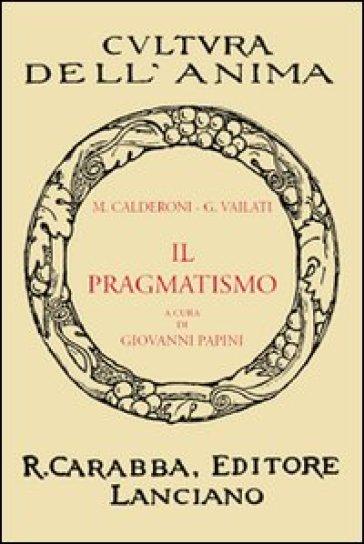 Il pragmatismo - Mario Calderoni  