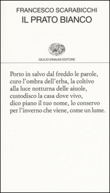 Il prato bianco - Francesco Scarabicchi |