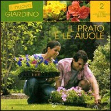 Il prato e le aiuole - Andrea Tantardini  