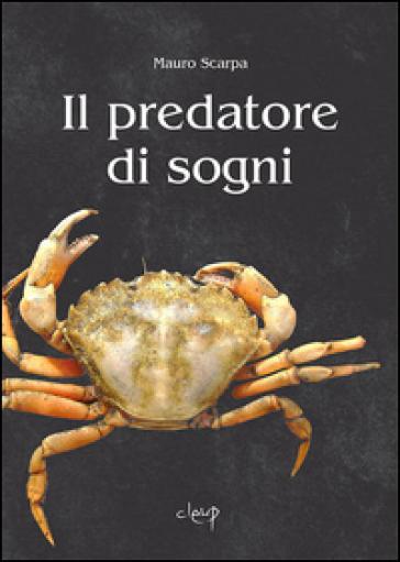 Il predatore di sogni - Mauro Scarpa   Jonathanterrington.com