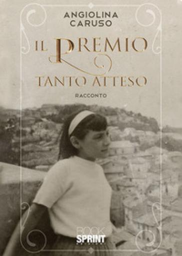 Il premio tanto atteso - Angiolina Caruso | Kritjur.org