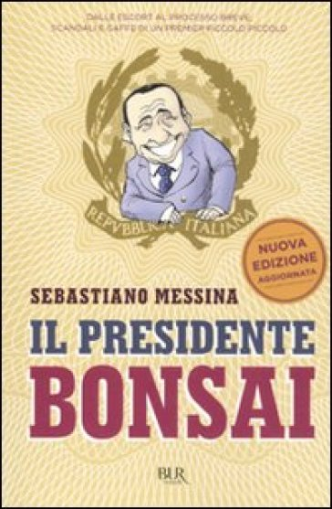 Il presidente Bonsai