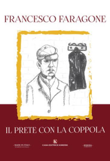 Il prete con la coppola - Francesco Faragone | Kritjur.org
