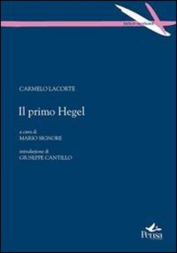 Il primo Hegel - Carmelo Lacorte   Kritjur.org
