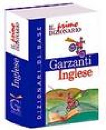 Il primo dizionario di inglese - L. Incerti Caselli | Rochesterscifianimecon.com