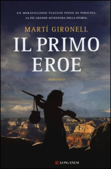Il primo eroe - Marti Gironell |