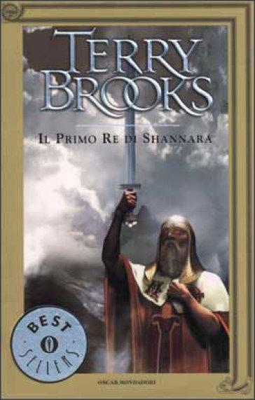 Il primo re di Shannara - Terry Brooks  