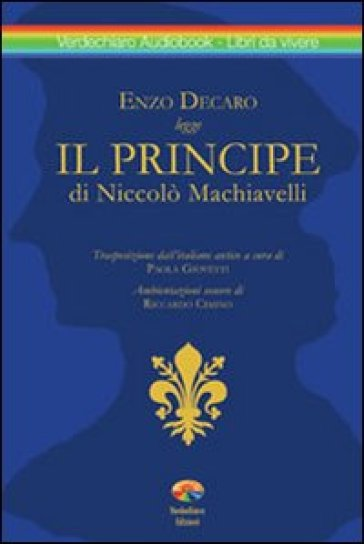 Il principe. Con CD Audio