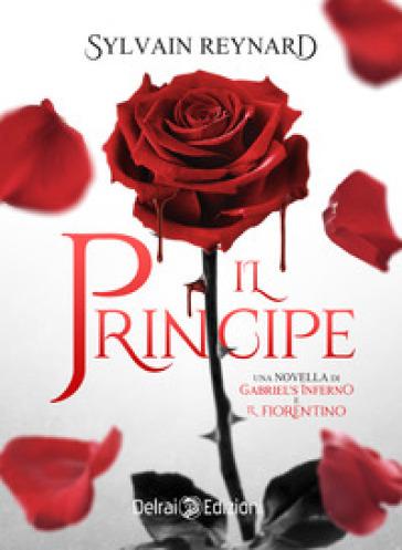 Il principe - Sylvain Reynard  