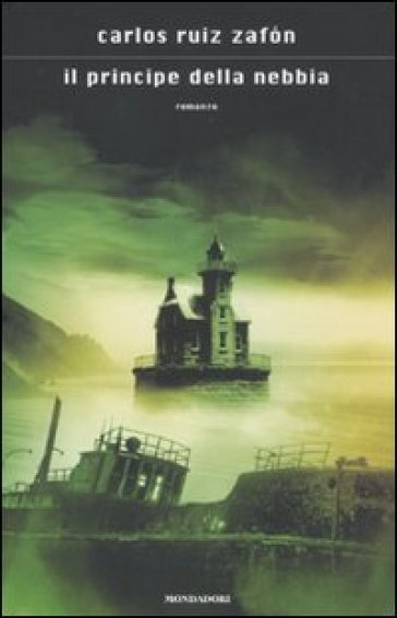 Il principe della nebbia - Carlos Ruiz Zafon |