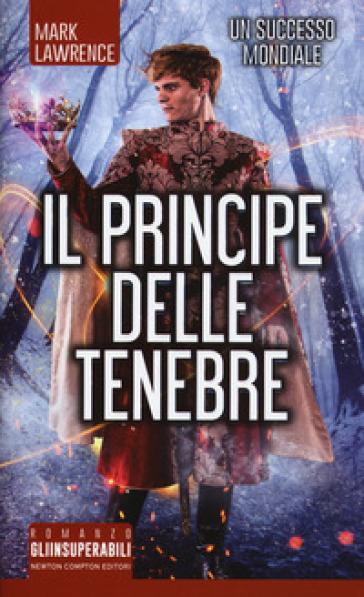 Il principe delle tenebre - Mark Lawrence |