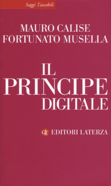 Il principe digitale - Mauro Calise | Thecosgala.com