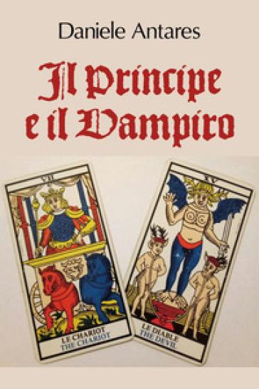 Il principe e il vampiro - Daniele Antares | Kritjur.org
