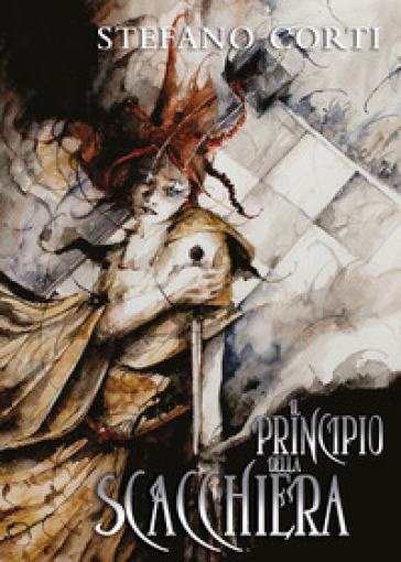 Il principio della scacchiera - Stefano Corti  