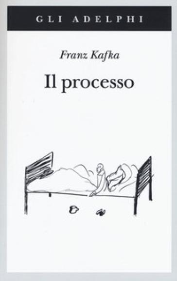 Il processo - Franz Kafka pdf epub