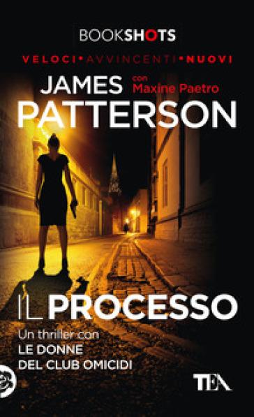 Il processo - James Patterson   Rochesterscifianimecon.com