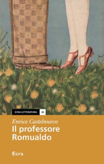 Il professore Romualdo - Enrico Castelnuovo  