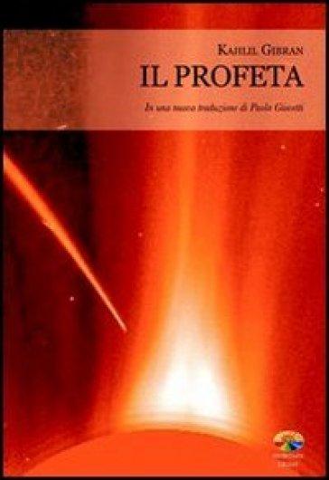 Il profeta - Kahlil Gibran | Kritjur.org