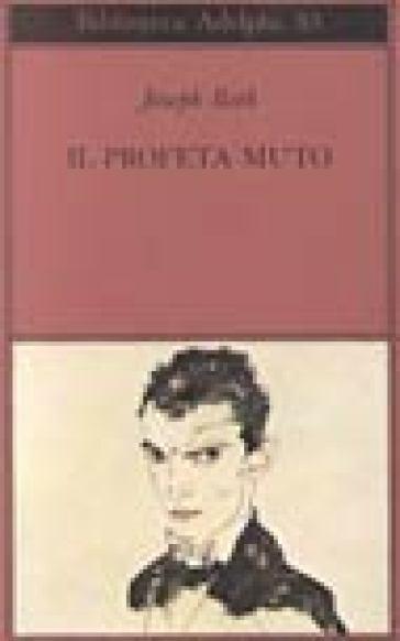 Il profeta muto - Joseph Roth | Jonathanterrington.com
