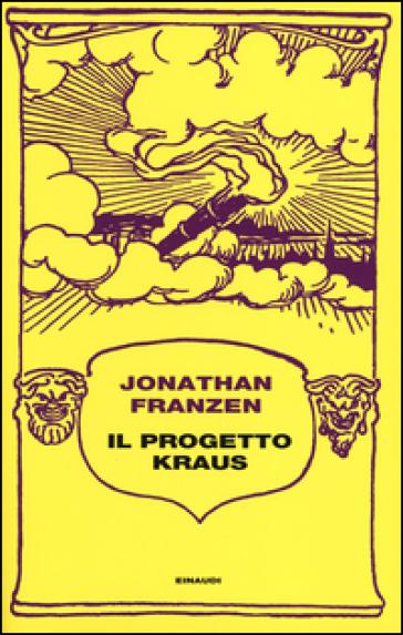 Il progetto Kraus - Jonathan Franzen | Thecosgala.com