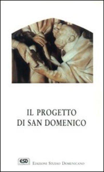 Il progetto di san Domenico - Alfonso D'Amato  