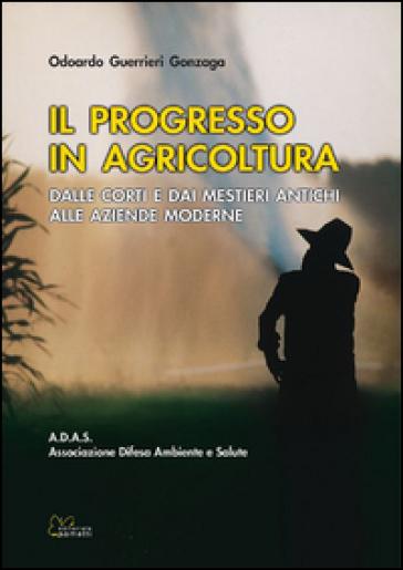 Il progresso in agricoltura - Odoardo Guerrieri Gonzaga   Thecosgala.com