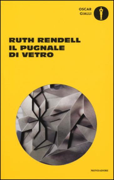 Il pugnale di vetro - Ruth Rendell | Rochesterscifianimecon.com