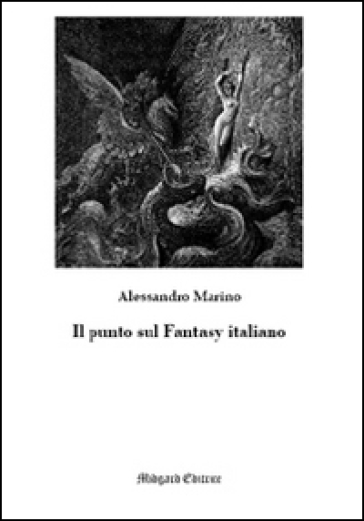 Il punto sul fantasy italiano - Alessandro Marino  