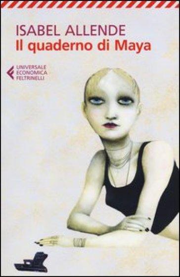 Il quaderno di Maya - Isabel Allende |
