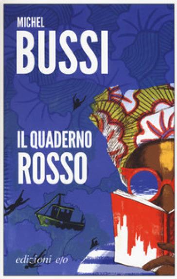 Il quaderno rosso - Michel Bussi | Rochesterscifianimecon.com