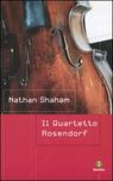 Il quartetto Rosendorf - Nathan Shaham | Kritjur.org