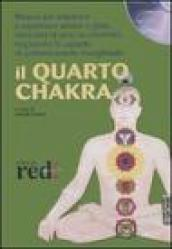 Il quarto chakra. CD Audio