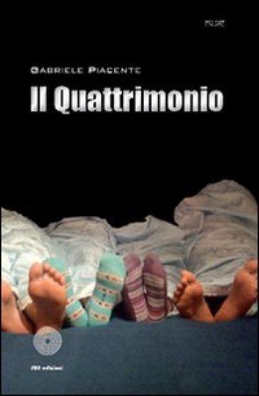 Il quattrimonio - Gabriele Piacente |