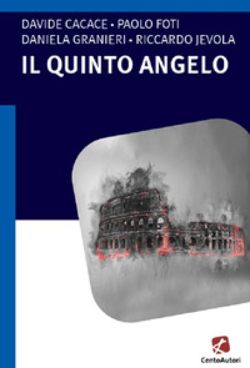 Il quinto angelo - Davide Cacace | Thecosgala.com