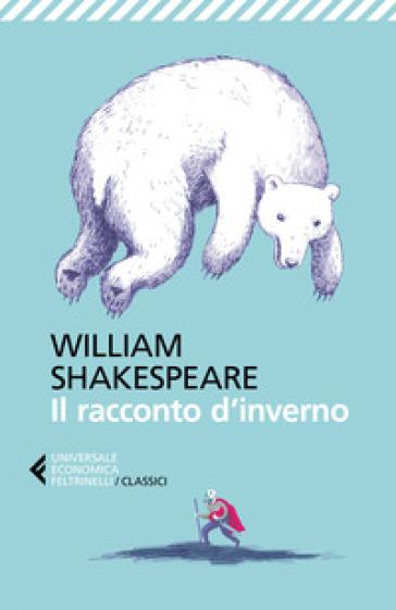 Il racconto d'inverno - William Shakespeare | Jonathanterrington.com