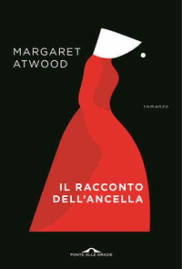 Il racconto dell'ancella - Margaret Atwood pdf epub